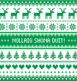 Nollaig Shona Duit - Merry Christmas in Irish vector image vector image