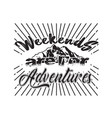 adventure quote good for cricut weekend vector image vector image