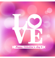 LOVE word Valentine on Pink Bokeh Background vector image vector image