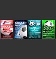 soccer game poster set modern soccer vector image