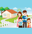 family standing front their home vector image