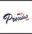 happy presidents day hand drawn text lettering vector image vector image