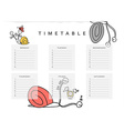School schedules Timetable with a funny snail vector image vector image