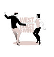 young couple dancing swing west coast style vector image