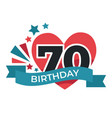 70 birthday anniversary celebration festive vector image vector image