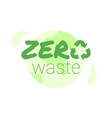 earth and recycle sign zero waste concept vector image vector image