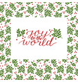 holiday card with inscription joy to the world vector image vector image