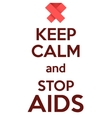 Keep Calm and stop AIDS Card or invitation vector image vector image