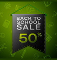 black pennant with back to school sale fifty vector image vector image