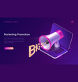 marketing promotion concept isometric megaphone vector image vector image