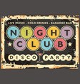 night club sign post with colorful lettering vector image