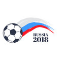 russia 2018 soccer cup color vector image