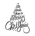 we wish you a merry christmas tree vector image
