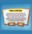 wood terms and conditions agreement panel for ui vector image vector image