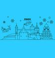 russia pskov winter holidays skyline merry vector image vector image