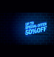 special offer neon 50 off text banner night sign vector image vector image