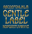 gentle label typeface golden font isolated vector image vector image