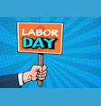 labor day comic poster over pop art background 1 vector image vector image