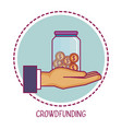 crowdfunding hand container money cooperation vector image vector image