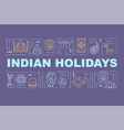 indian holidays word concepts banner vector image