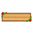 A wooden board with a welcome label vector image vector image