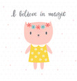 i believe in magic cute little kitty romantic vector image vector image