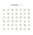 set line icons oil industry vector image