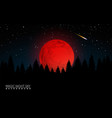 dark forest and big red moon vector image vector image