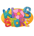 kids store cartoon logo colorful bubble vector image vector image