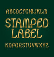 stamped label typeface golden font isolated vector image vector image