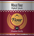 wheat flour label poster vector image