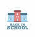 school building for back to banner vector image vector image