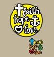 Faith Hope and Love vector image