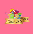 best sale 50 off banner cart full of shopping bags vector image