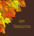 happy thanksgiving holiday fall and leaves vector image vector image