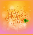 square happy mothers day design with plant vector image vector image