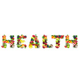 word health composed different fruits vector image