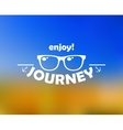 Enjoy journey header with sun glasses vector image vector image