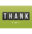 Thank you card mechanical panel letters vector image vector image