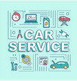 car service word concepts banner vector image