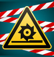 caution cutting shafts safety warning sign vector image vector image