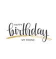 handwritten lettering of happy birthday vector image