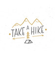 take a hike lettering handwritten sign hand drawn vector image