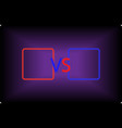 versus screen with red and blue colors vector image