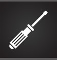 tool screwdriver icon on black background for vector image