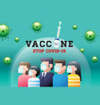 vaccine stop covid-19 coronavirus face mask vector image