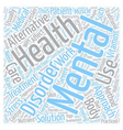 mental health care text background wordcloud vector image vector image