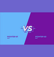 versus screen design battle headline template vector image