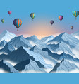 mountain with air balloon in realistic 3d style vector image vector image