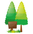 wooden sign and two pine trees vector image vector image